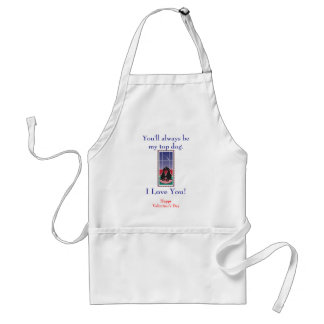 """WagsToWishes_""""You'll Always Be My Top Dog"""" Standard Apron"""