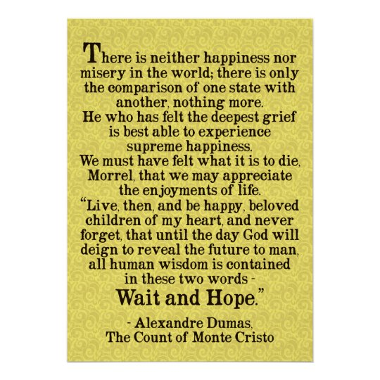 'Wait and Hope' Alexandre Dumas Quote Poster
