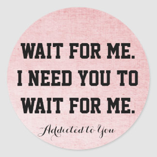 Wait For Me sticker