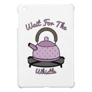 Wait For The Whistle Cover For The iPad Mini