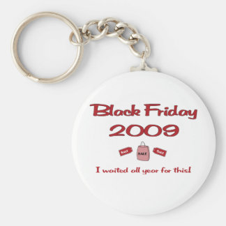 Waited all year for Black Friday shopping Basic Round Button Key Ring