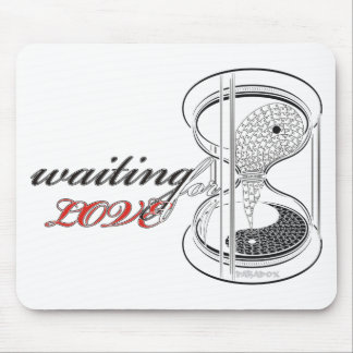 waiting for love mouse pad
