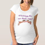 Waiting For Our Little Angel T-shirt