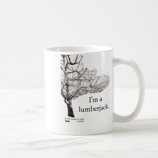 Waiting For Spring 'lumberjack' quote mug