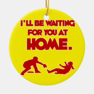 WAITING FOR YOU AT HOME CHRISTMAS ORNAMENT