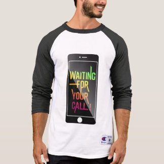 waiting for your Activewear cal T-Shirt