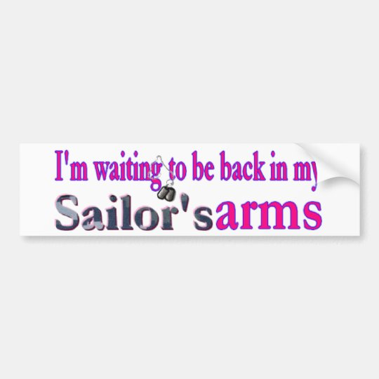 Waiting on a Sailor Bumper Sticker