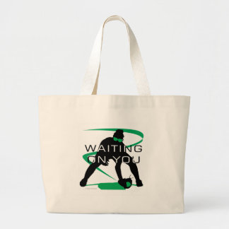Waiting on you tote bags