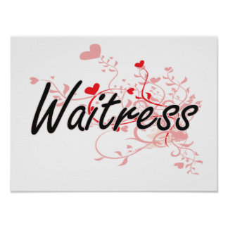 Waitress Artistic Job Design with Hearts Poster