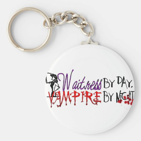 Waitress by Day, Vampire by night Basic Round Button Key Ring