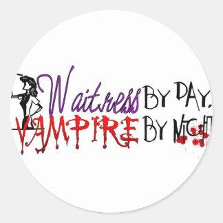 Waitress by Day, Vampire by night Round Sticker