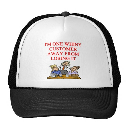 WAITRESS cudtomer joke Trucker Hats