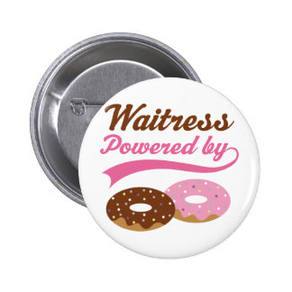 Waitress Gift (Donuts) 6 Cm Round Badge