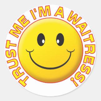 Waitress Trust Me Round Sticker