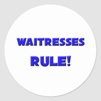 Waitresses Rule Stickers