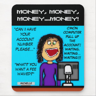 Waiving Fees For Customers Mousepad