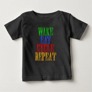 WAKE EAT CYCLE REPEAT BABY T-Shirt