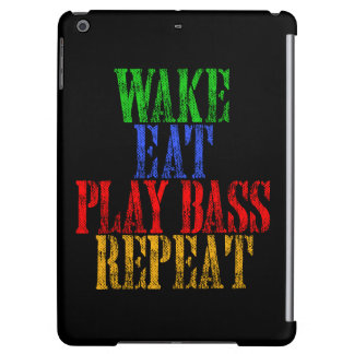 Wake Eat PLAY BASS Repeat