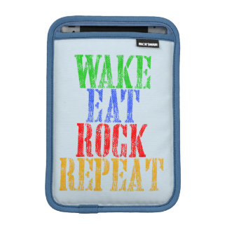 WAKE EAT ROCK REPEAT #3 SLEEVE FOR iPad MINI
