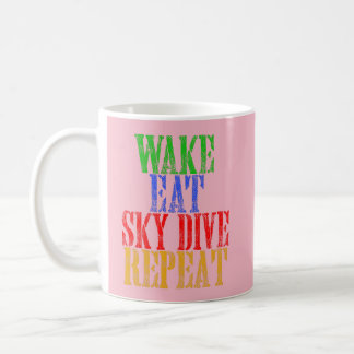 WAKE EAT SKYDIVE REPEAT COFFEE MUG
