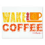 Wake me for coffee custom invitation