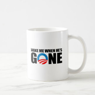 WAKE ME WHEN HE'S GONE COFFEE MUG