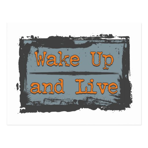 Wake Up and Live Postcards