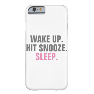 Wake Up and Sleep Barely There iPhone 6 Case