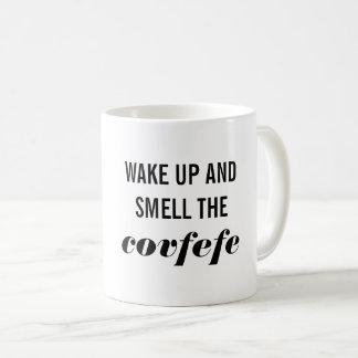 Wake Up and Smell the Covfefe Mug