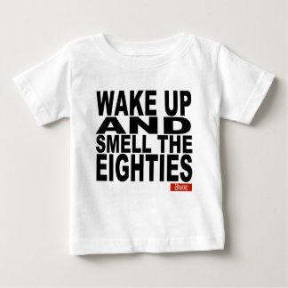 Wake Up and Smell the Eighties T Shirt