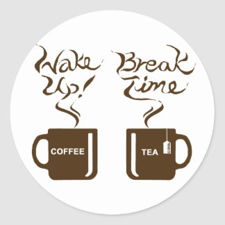 Wake up! break time classic round sticker
