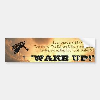 Wake Up Car Bumper Sticker