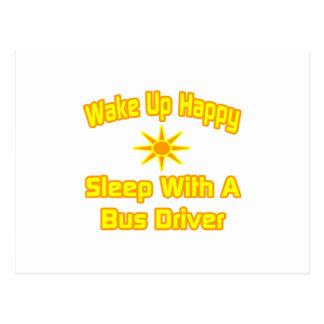 Wake Up Happy Sleep With a Bus Driver Postcard