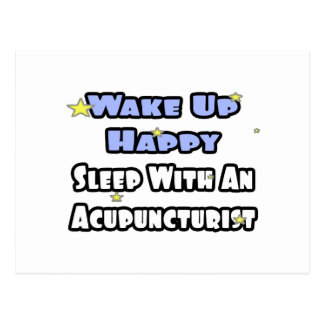 Wake Up Happy Sleep With an Acupuncturist Postcards