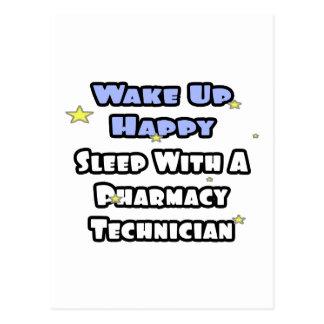 Wake Up Happy .. Sleep With Pharmacy Tech Postcard