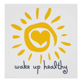 Wake Up Healthy Poster
