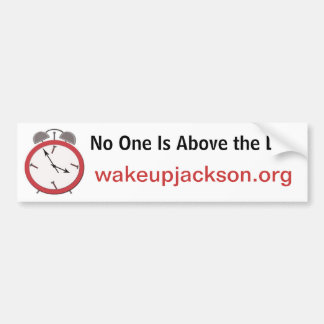 WAKE UP JACKSON BUMPER STICKER
