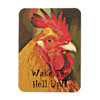Wake Up Rooster Magnet