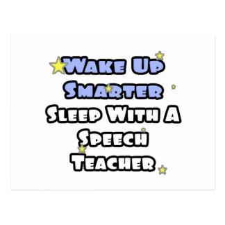 Wake Up Smarter...Sleep With a Speech Teacher Postcard