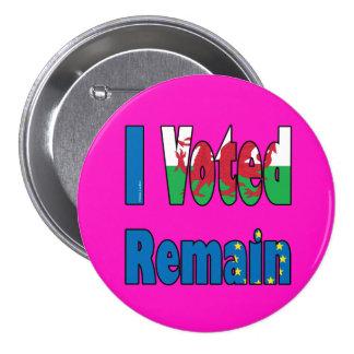 "Wales ""I Voted remain"" EU referendum 7.5 Cm Round Badge"