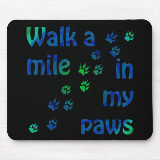 Walk a mile (canine) mouse pad