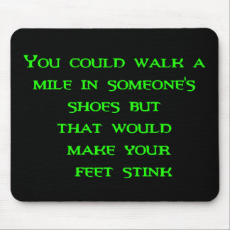 walk a mile mouse pads