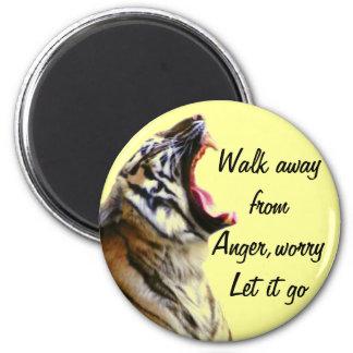 Walk away,Let it go_ Fridge Magnet