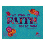Walk by Faith boho chic floral Scripture art Poster