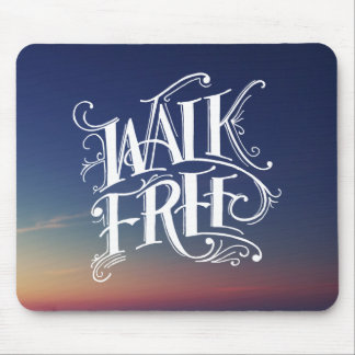 Walk Free Mousepad