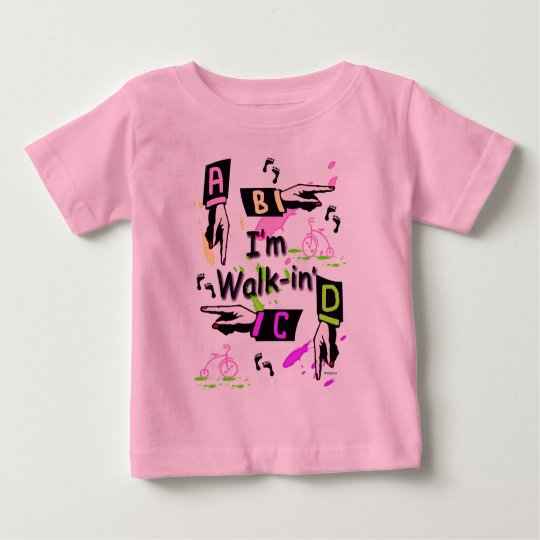 Walk-In' Baby T-Shirt