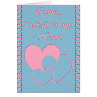 Walk in my Heart Greeting Card