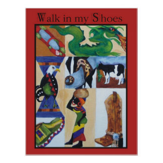 walk in my shoes posters