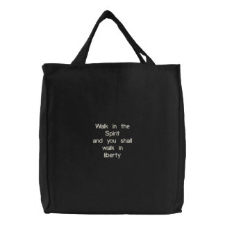 Walk in the Spirit Embroidered Tote Bag