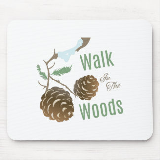Walk In Woods Mouse Pads